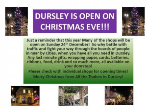 Dursley is Open on Xmas Eve